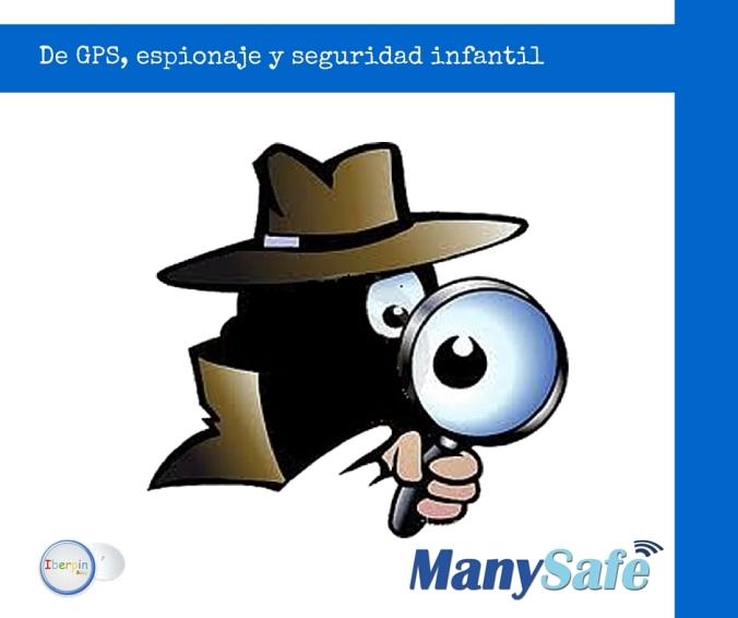 De GPS, espionaje y seguridad infantil
